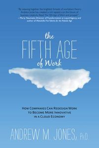 Fifth Age of Work